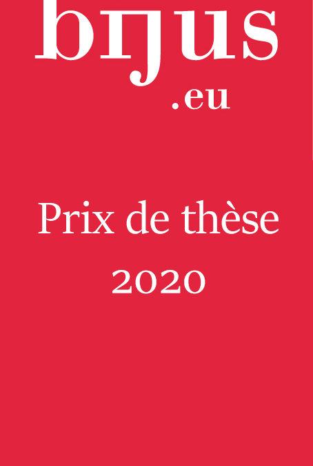 Règlement du prix de thèse BIJUS du Centre juridique franco-allemand de l'Université de la Sarre Prix BIJUS – 3ème édition 2020
