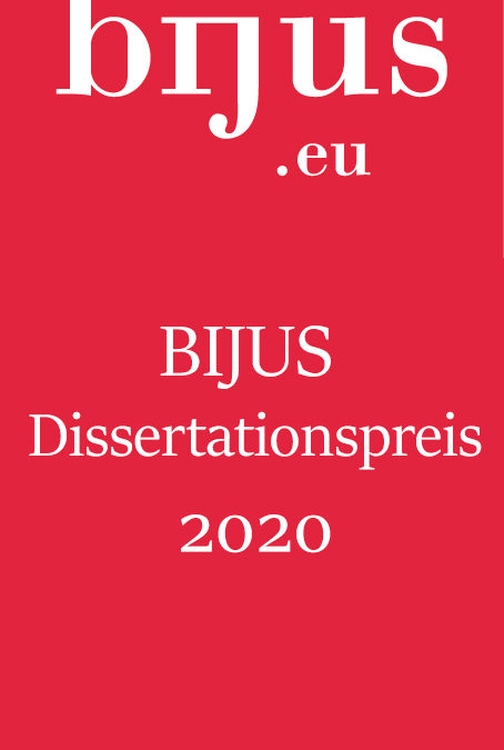 "Leitfaden des ""BIJUS Dissertationspreis"" des Centre juridique franco-allemand der Universität des Saarlandes BIJUS Dissertationspreis –  Preisverleihung 2020"
